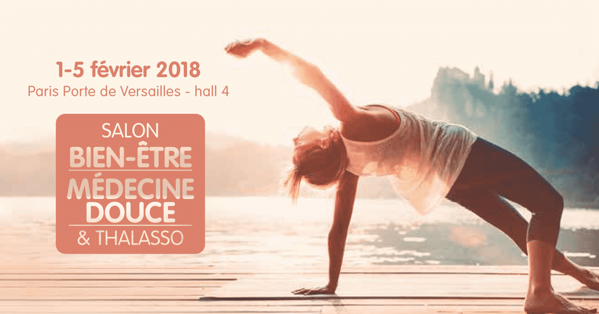 Salon bien tre m decine douce thalasso paris 2018 for Salon bien etre paris
